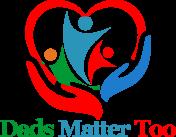 Dads Matter Too